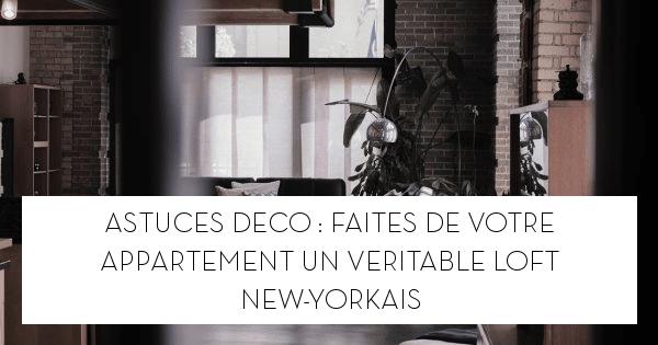 Comment donner un style loft industriel à votre appartement ?